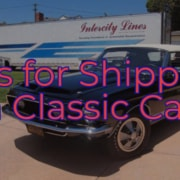 tips for shipping a classic car