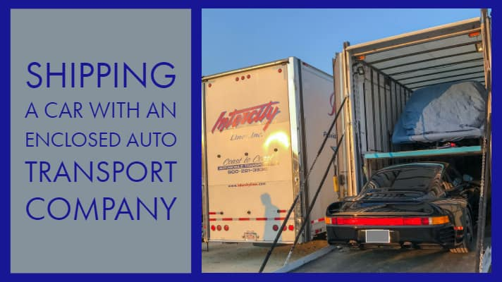 Shipping A Car >> Guide To Shipping A Car With An Enclosed Auto Transport Company