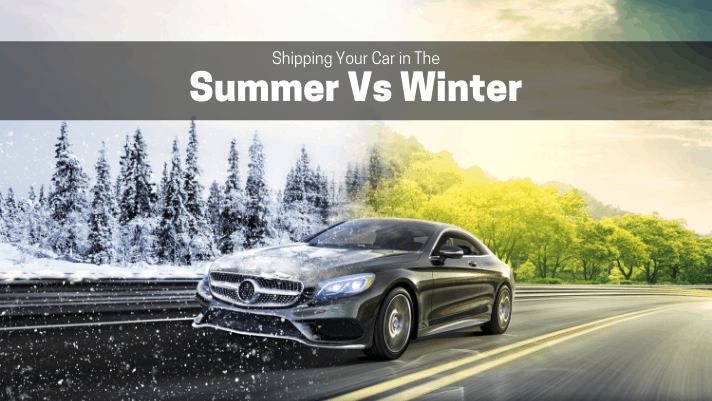 Shipping Your Car in The Summer Versus the Winter
